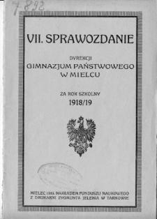 Sprawozdanie Dyrekcji Gimnazyum Państwowego w Mielcu za rok szkolny 1918/19