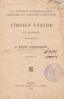 Virgils Äneide : (in Auswahl) : Hilfsheft / hrsg. von Martin Fickelscherer