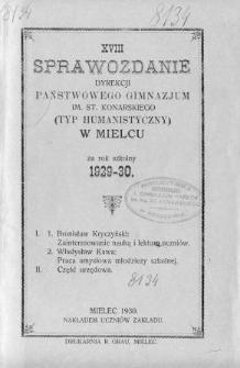 Sprawozdanie Dyrekcji Państwowego Gimnazjum im. St. Konarskiego (Typu humanistycznego) w Mielcu za rok szkolny 1929/30