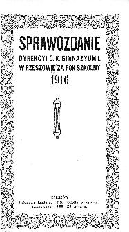 Sprawozdanie Dyrekcyi C. K. Gimnazyum I w Rzeszowie za rok szkolny 1916