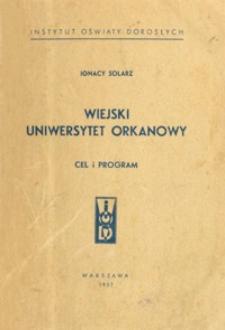 Wiejski Uniwersytet Orkanowy : cel i program