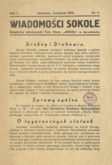 """Wiadomości Sokole : bezpłatny miesięcznik Tow. Gimn. """"Sokół"""" w Jarosławiu. 1939, R. 1, nr 1 (kwiecień)"""