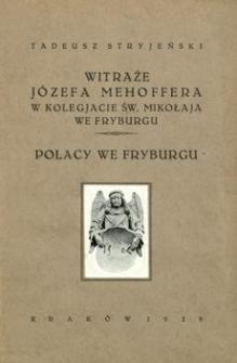 Witraże Józefa Mehoffera w Kolegjacie św. Mikołaja we Fryburgu : Polacy we Fryburgu