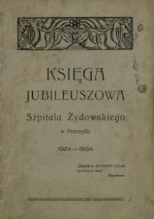 Szpital Żydowski w Przemyślu : księga jubileuszowa : 1924-1934