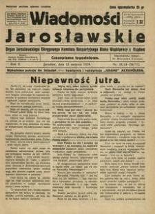 Wiadomości Jarosławskie : organ Jarosławskiego Okręgowego Komitetu Bezpartyjnego Bloku Współpracy z Rządem. 1929, R. 2, nr 32/33 (sierpień)