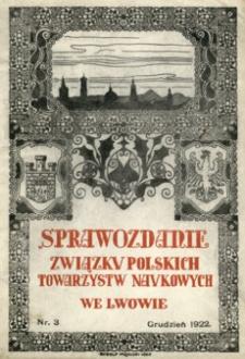 Sprawozdanie Związku Polskich Towarzystw Naukowych we Lwowie. 1922, nr 3