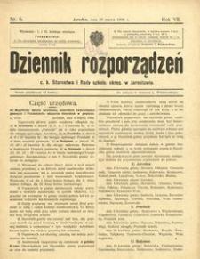 Dziennik rozporządzeń c. k. Starostwa i Rady szkoln[ej] okręg[owej] w Jarosławiu. 1906, R. 7, nr 6 (marzec)