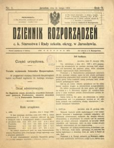 Dziennik rozporządzeń c. k. Starostwa i Rady szkoln[ej] okręg[owej] w Jarosławiu. 1909, R. 10, nr 1 (luty)