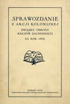 Sprawozdanie z akcji kolonijnej Związku Obrony Kresów Zachodnich za rok 1931