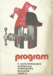 [5. Ogólnopolskie Spotkania Estradowe OSET '87 : Rzeszów, 1-5 kwietnia 1987 r.]