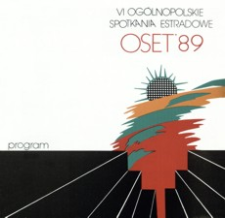 [6. Ogólnopolskie Spotkania Estradowe OSET '89 : Rzeszów, 5-9 kwietnia 1989 r.]