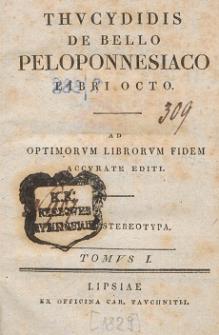 Thucydidis De Bello Peloponnesiaco libri octo : ad optimorum librorum fidem accurate editi. T. 1.