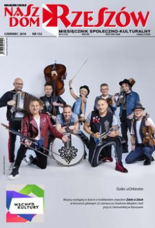 Nasz Dom Rzeszów : miesięcznik społeczno-kulturalny. 2018, R. 14, nr 6 (czerwiec)