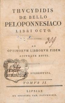 Thucydidis De Bello Peloponnesiaco libri octo : ad optimorum librorum fidem accurate editi. T. 2