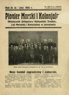 Pionier Morski i Kolonjalny : miesięcznik Delegatury Małopolski Środkowej Ligi Morskiej i Kolonjalnej w Jarosławiu. 1935, R. 3, [nr 5-6] (maj-czerwiec)