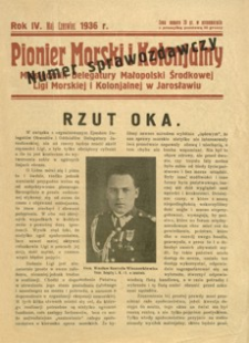 Pionier Morski i Kolonjalny : miesięcznik Delegatury Małopolski Środkowej Ligi Morskiej i Kolonjalnej w Jarosławiu. 1936, R. 4, [nr 5-6] (maj-czerwiec)