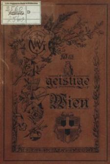 Künstler und Schriftsteller-Lexikon. Jg.3, Das geistige Wien