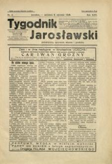 Tygodnik Jarosławski : poświęcony sprawom miasta i powiatu. 1928, R. 25, nr 2 (styczeń)