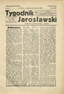 Tygodnik Jarosławski : poświęcony sprawom miasta i powiatu. 1928, R. 25, nr 4 (styczeń)
