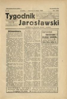 Tygodnik Jarosławski : poświęcony sprawom miasta i powiatu. 1928, R. 25, nr 6 (luty)