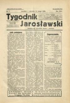Tygodnik Jarosławski : poświęcony sprawom miasta i powiatu. 1928, R. 25, nr 7 (luty)