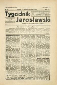 Tygodnik Jarosławski : poświęcony sprawom miasta i powiatu. 1928, R. 25, nr 8 (luty)