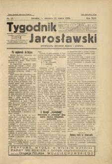 Tygodnik Jarosławski : poświęcony sprawom miasta i powiatu. 1928, R. 25, nr 11 (marzec)