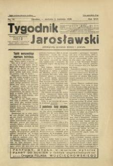 Tygodnik Jarosławski : poświęcony sprawom miasta i powiatu. 1928, R. 25, nr 14 (kwiecień)