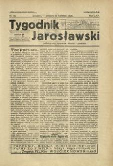 Tygodnik Jarosławski : poświęcony sprawom miasta i powiatu. 1928, R. 25, nr 15 (kwiecień)