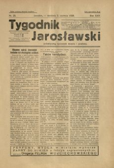 Tygodnik Jarosławski : poświęcony sprawom miasta i powiatu. 1928, R. 25, nr 23 (czerwiec)
