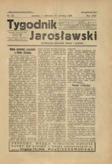 Tygodnik Jarosławski : poświęcony sprawom miasta i powiatu. 1928, R. 25, nr 25 (czerwiec)