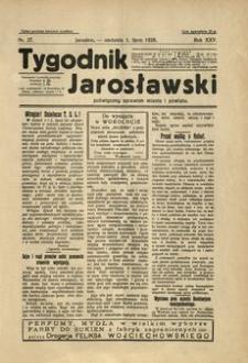 Tygodnik Jarosławski : poświęcony sprawom miasta i powiatu. 1928, R. 25, nr 27 (lipiec)