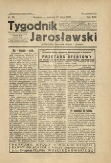 Tygodnik Jarosławski : poświęcony sprawom miasta i powiatu. 1928, R. 25, nr 29 (lipiec)