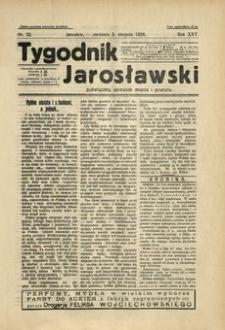 Tygodnik Jarosławski : poświęcony sprawom miasta i powiatu. 1928, R. 25, nr 32 (sierpień)