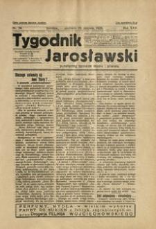 Tygodnik Jarosławski : poświęcony sprawom miasta i powiatu. 1928, R. 25, nr 34 (sierpień)