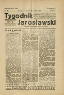 Tygodnik Jarosławski : poświęcony sprawom miasta i powiatu. 1928, R. 25, nr 36 (wrzesień)