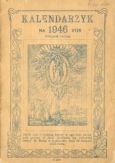 Kalendarzyk na rok 1946 oraz historia cudownej statuy M. B. w kościele OO. Bernardynów w Rzeszowie