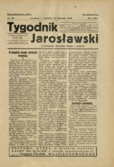 Tygodnik Jarosławski : poświęcony sprawom miasta i powiatu. 1928, R. 25, nr 38 (wrzesień)