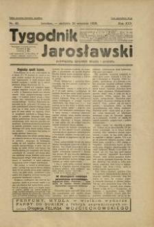 Tygodnik Jarosławski : poświęcony sprawom miasta i powiatu. 1928, R. 25, nr 40 (wrzesień)