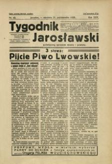 Tygodnik Jarosławski : poświęcony sprawom miasta i powiatu. 1928, R. 25, nr 43 (październik)