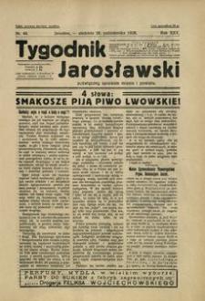 Tygodnik Jarosławski : poświęcony sprawom miasta i powiatu. 1928, R. 25, nr 44 (październik)