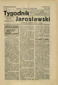 Tygodnik Jarosławski : poświęcony sprawom miasta i powiatu. 1928, R. 25, nr 49 (grudzień)