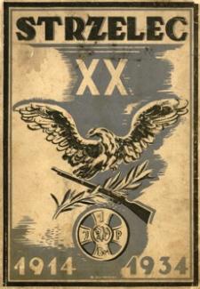 Strzelec : organ związku strzeleckiego. 1934, R. 4, nr 31