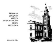 Przegląd dokonań Mistrza Gospodarności miasta Brzozowa