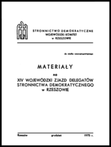 Sprawozdanie na XIV Wojewódzki Zjazd Delegatów Stronnictwa Demokratycznego w Rzeszowie
