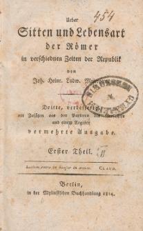 Ueber Sitten und Lebensart der Römer, in verschiednen Zeiten der Republik. T. 1