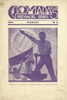 Gromada : przyjaciel dzieci. 1934, R. 5, nr 3 (marzec)