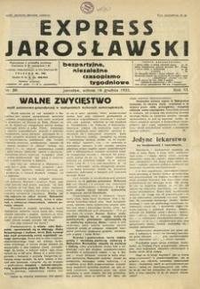 Express Jarosławski : bezpartyjne, niezależne czasopismo tygodniowe. 1933, R. 6, nr 50 (grudzień)