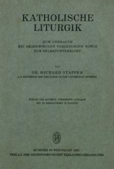 Katholische Liturgik : zum Gebrauch bei akademischen Vorlesungen sowie zum Selbstunterricht