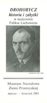 Drohobycz : historia i zabytki w malarstwie Feliksa Lachowicza